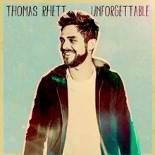 Thomas Rhett - Unforgettable piano sheet music