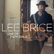 Lee Brice - One of Them Girls piano sheet music