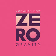 Kate Miller-Heidke - Zero Gravity piano sheet music
