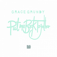 Grace Grundy - Put Me Back Together piano sheet music