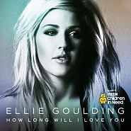 Ellie Goulding - How Long Will I Love You piano sheet music