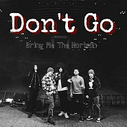 Bring Me the Horizon and etc - Don't Go piano sheet music