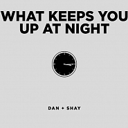 Dan + Shay - What Keeps You Up At Night piano sheet music