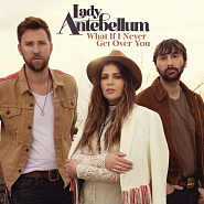 Lady Antebellum - What If I Never Get Over You piano sheet music