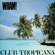 Wham! - Club Tropicana piano sheet music