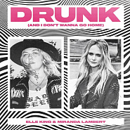 Elle King and etc - Drunk (And I Don't Wanna Go Home) piano sheet music