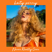 Katy Perry - Never Really Over piano sheet music