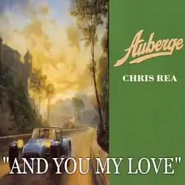 Chris Rea - And You My Love piano sheet music