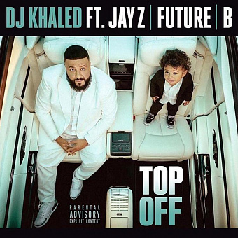 DJ Khaled, Jay-Z, Beyonce, Future - Top Off piano sheet music