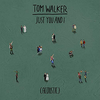 Tom Walker - Just You and I piano sheet music