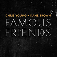Chris Young and etc - Famous Friends piano sheet music