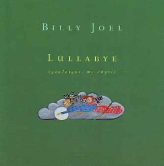 Billy Joel - Lullabye (Goodnight, My Angel) piano sheet music