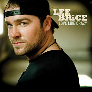 Lee Brice - Love Like Crazy piano sheet music