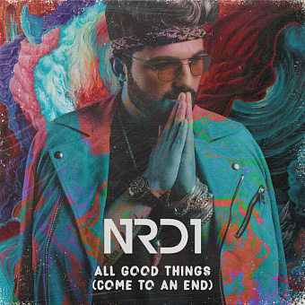 NRD1 - All Good Things (Come to an End) piano sheet music