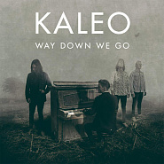 Kaleo - Way Down We Go piano sheet music