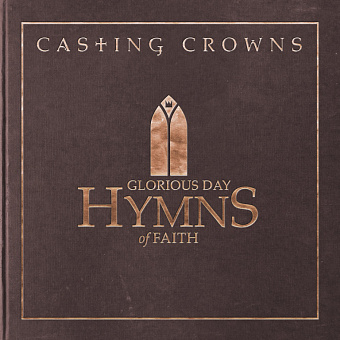 Casting Crowns - Glorious Day (Living He Loved Me) piano sheet music