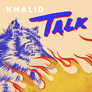 Khalid - Talk piano sheet music