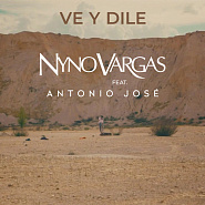 Nyno Vargas and etc - Ve y dile piano sheet music