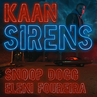KAAN, Snoop Dogg, Eleni Foureira - Sirens piano sheet music