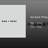 Dan + Shay - No Such Thing piano sheet music