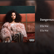 Ella Mai - Dangerous piano sheet music
