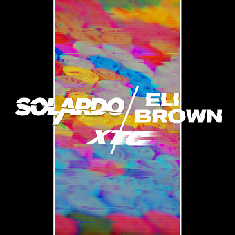 Solardo, Eli Brown - Xtc piano sheet music