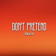 Khalid - Don't Pretend (ft. SAFE) piano sheet music