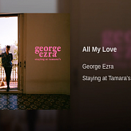 George Ezra - All My Love piano sheet music