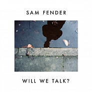 Sam Fender - Will We Talk? piano sheet music