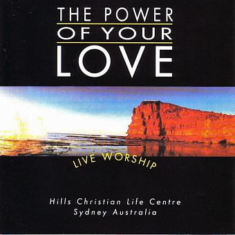 Hillsong Worship - The Power of Your Love piano sheet music
