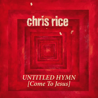 Chris Rice - Untitled Hymn (Come to Jesus) piano sheet music