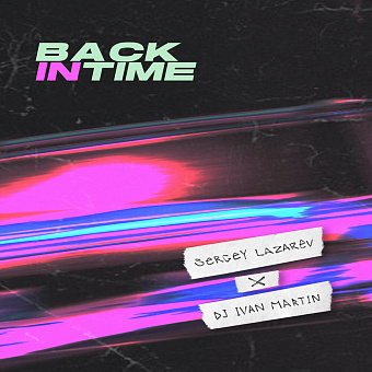 Sergey Lazarev, Dj Ivan Martin - Back In Time piano sheet music