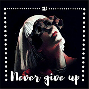 Sia - Never Give Up piano sheet music