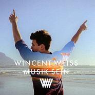 Wincent Weiss - Musik sein piano sheet music