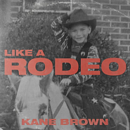 Kane Brown - Like a Rodeo piano sheet music
