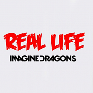 Imagine Dragons - Real Life piano sheet music
