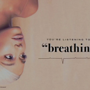 Ariana Grande - Breathin piano sheet music