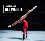 Robin Schulz and etc - All We Got  piano sheet music