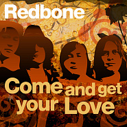 Redbone - Come and Get Your Love piano sheet music