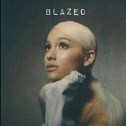 Ariana Grande and etc - Blazed piano sheet music