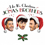 Jonas Brothers - Like It's Christmas piano sheet music