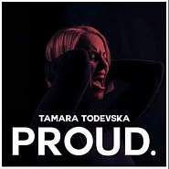 Tamara Todevska - Proud piano sheet music