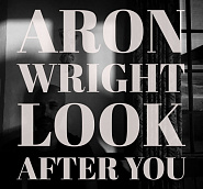 Aron Wright - Look After You piano sheet music
