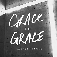 Hillsong Worship - Grace To Grace piano sheet music