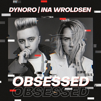 Dynoro, Ina Wroldsen - Obsessed piano sheet music