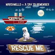 Marshmello and etc - Rescue Me piano sheet music