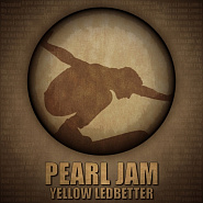 Pearl Jam - Yellow Ledbetter piano sheet music