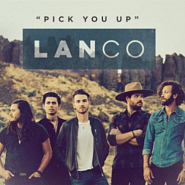 LANCO - Pick You Up piano sheet music