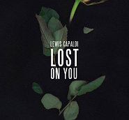 Lewis Capaldi - Lost on You piano sheet music
