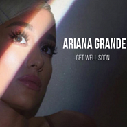 Ariana Grande - Get Well Soon piano sheet music
